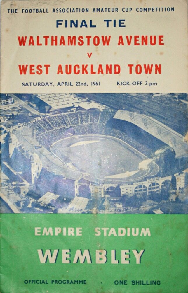 Walthamstow Av 2 West Auckland Town 1 in April 1961 at Wembley. Programme cover for the FA Amateur Cup Final.