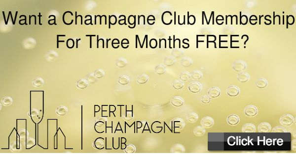 The Perth Champagne Club is giving away 3 months free Club Membership. Click here to enter!