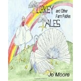 Turkey Tales and Other Farm Fables (Paperback)By Jo Moore