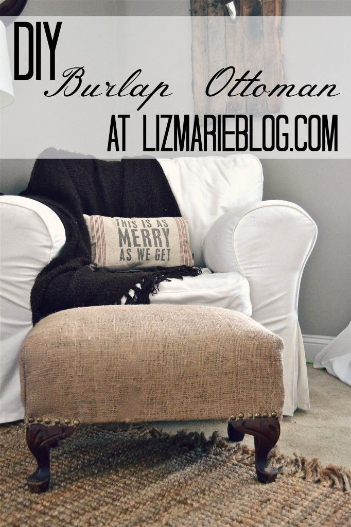 DIY Burlap Ottoman.....use ottoman in basement