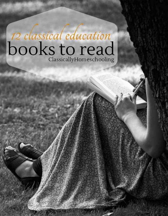 12 wonderful classical education books you should read and reread through the years.