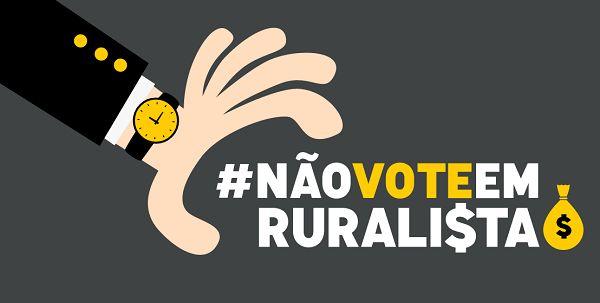 """Organização lança campanha """"não vote em ruralista"""""""