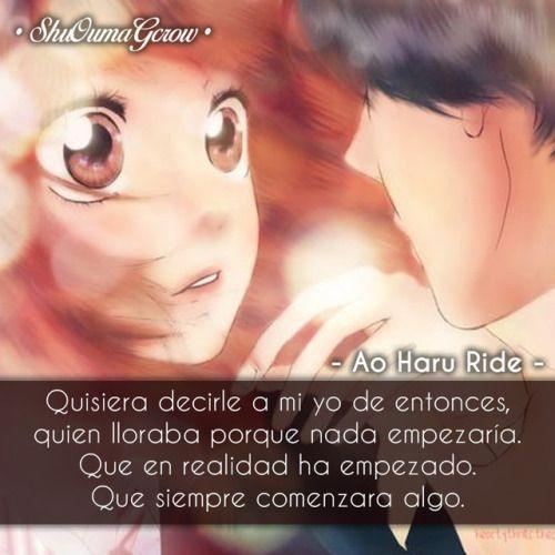 Anime Frases Anime Frases Sentimientos Ao Haru Ride Shoujo