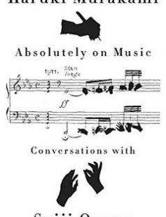 Absolutely on Music: Conversations free download by Haruki Murakami Seiji Ozawa ISBN: 9780385354349 with BooksBob. Fast and free eBooks download.  The post Absolutely on Music: Conversations Free Download appeared first on Booksbob.com.