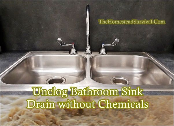 Unclog Bathroom Sink Drain without Chemicals Homesteading  - The Homestead Survival .Com