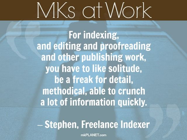 Adult MK, Stephen, talks about some of the skills needed to be a freelance indexer. #MKsAtWork