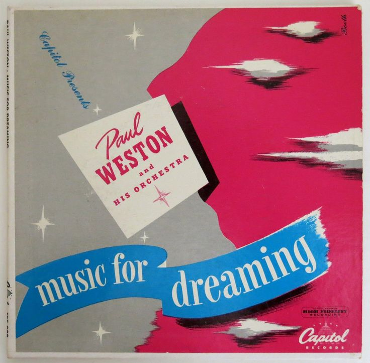 Paul Weston and his Orchestra - Music for Dreaming (hmdavid) Tags: records art illustration vintage design album capitol orchestra record atomic starburst highfidelity midcentury paulweston musicfordreaming