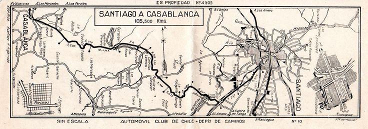 Santiago a Casablanca. Automóvil Club de Chile,  Depto. de Caminos.