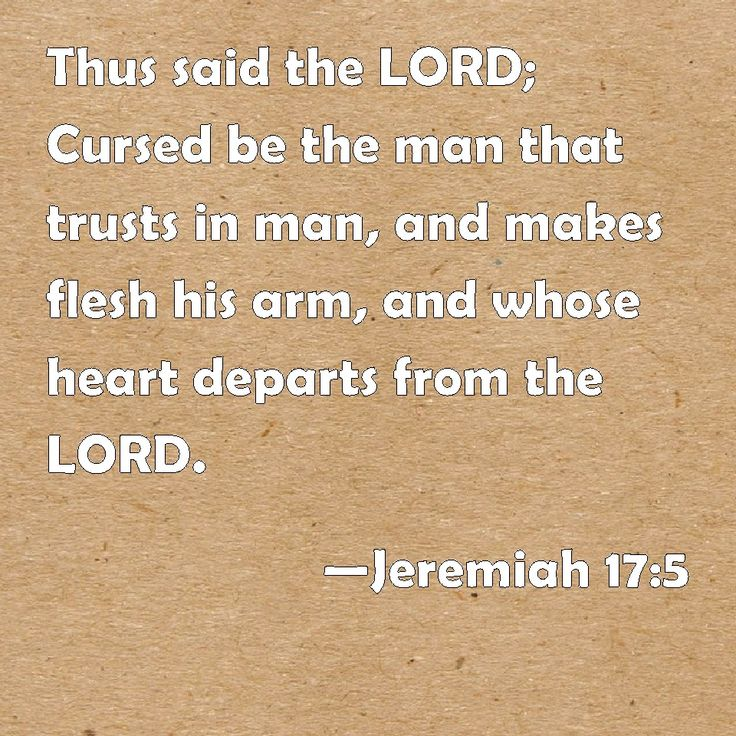 Image result for Jeremiah 17:5
