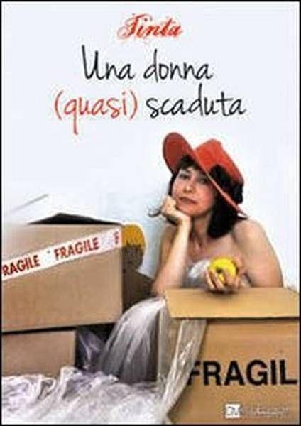 """Una donna (quasi) scaduta. Presentazione del libro di Tinta, scrittrice barese. Giovedì 16 gennaio 2014 c/o il Salotto letterario """"Centro Studi G. Degennaro"""" a Bitonto (Ba)"""