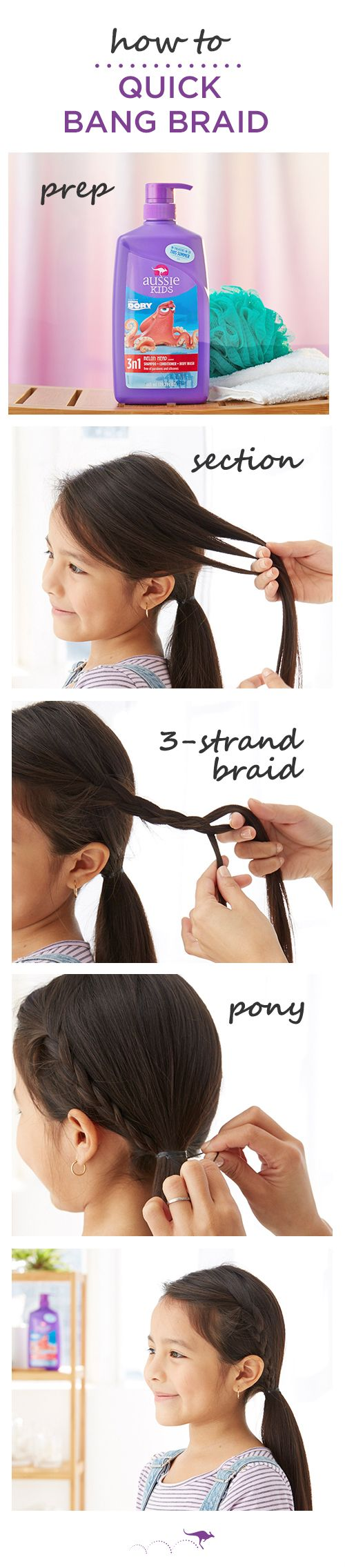 How To: Quick Bang Braid  |  Master this neat braid in minutes (and still have time to enjoy your coffee hot)  |  1. Separate the front of section of hair. Pro Tip: Use the ear as a guide, anything in front is fair game. You can tie the rest into a pony  •  2. Divide section into three strands and French braid (outside, over)  •  3. Tie braid and remaining hair back into a low pony and go. For smoother strands before you style, use Aussie Kids Melon Head 3N1 shampoo, conditioner and body…