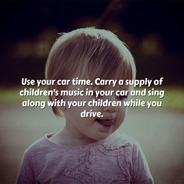 car songs are a great way to spend quality time together use your car time carry a supply of childrens music in your car and sing along with your