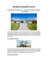 Many times we hesitate to buy new flats because of lack of expenses. But now it is very affordable to purchase your own Granny Flats at Ipswich. Read this presentation and learn about the services of our company named Ipswich Granny Flats. Feel free to contact us....