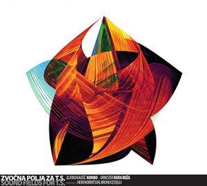 Jazzitalia - Recensioni - Zlatko Kaucic Kombo & Orkester Rara Roza: Sound Fields For T.s.