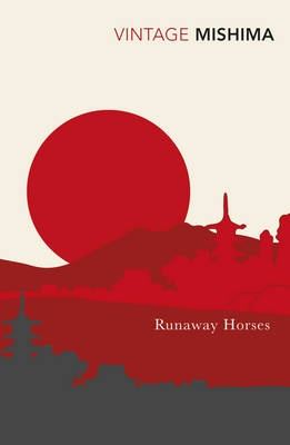 "Book cover from Vintage for Yukio Mishima's ""Runaway Horses"""