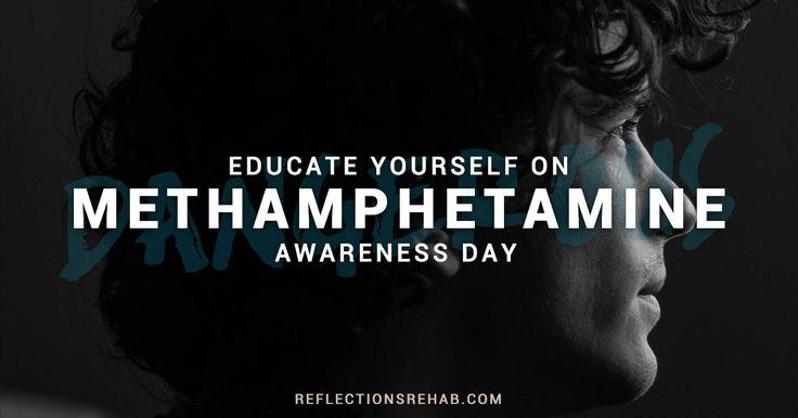 Methamphetamine Awareness Day #drugfacts #methawarenessday #drugnews #reflectionsrecoverycenter