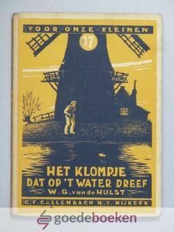 Het klompje dat op t water dreef, door WG van der Hulst.
