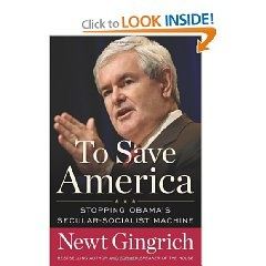 In his blockbuster new book, To Save America, former Speaker of the House and bestselling author Newt Gingrich issues a dire warning for America. By spending more than we can afford, sacrificing conservative values for the sake of easy answers, and electing the most liberal president ever, America is at risk for its very survival