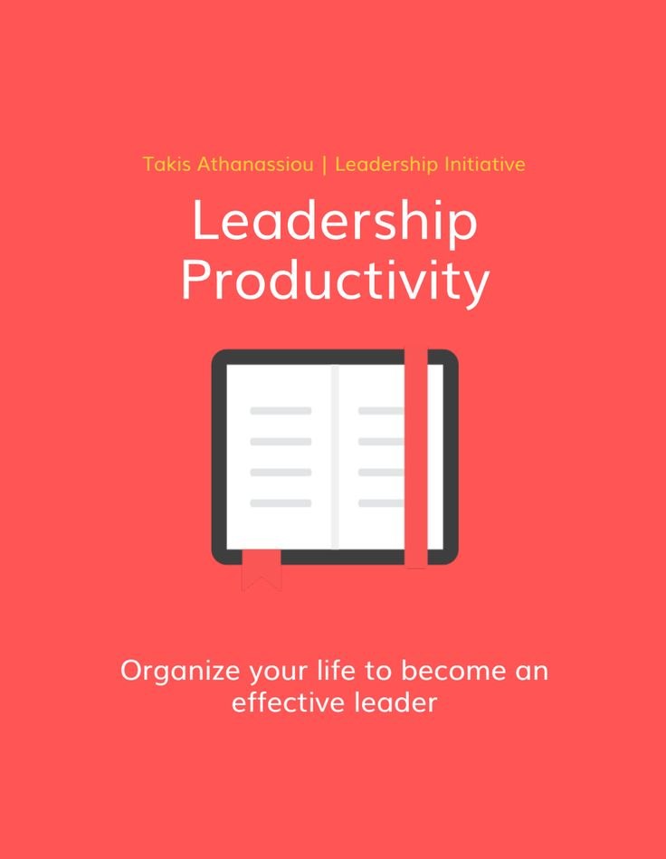 Leadership Productivity - Organize your life to become an effective leader. #productivity #leadership #eBook #book