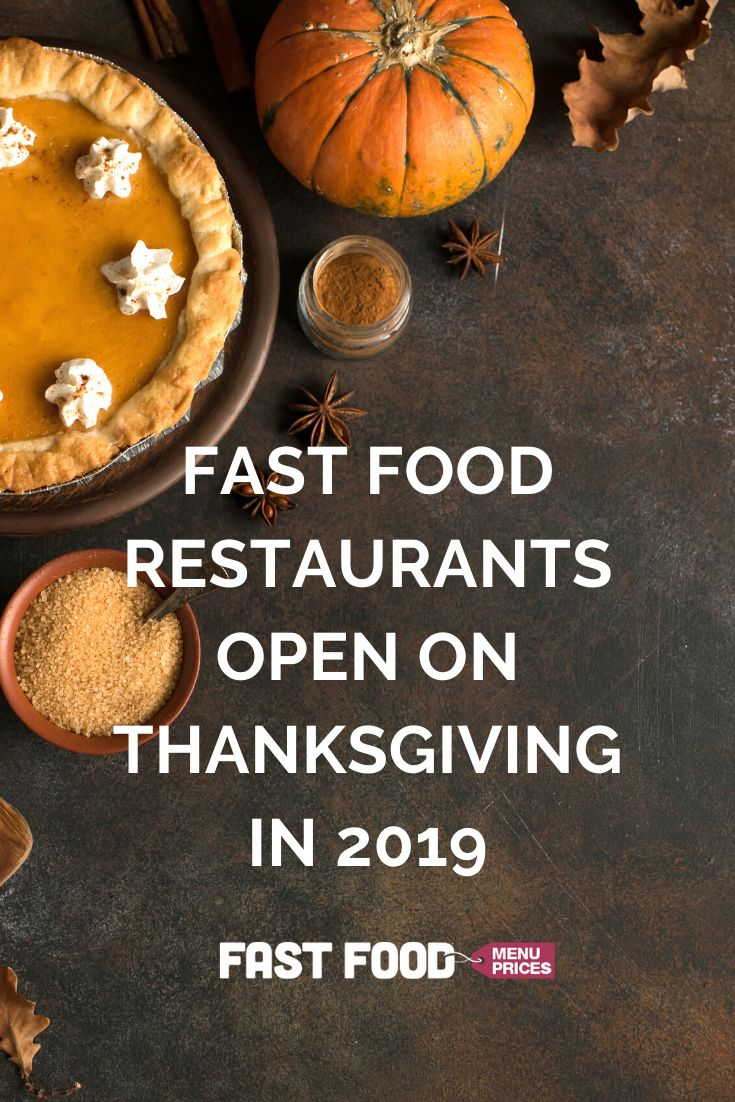 Fast Food Restaurants Open on Thanksgiving Day in 2020