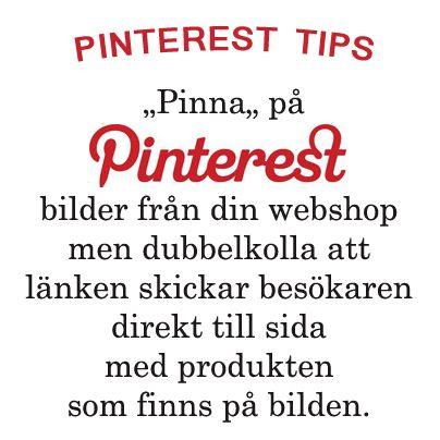6 Pinterest tips som kan hjälpa dig att bli bättre på marknadsföring med Pinterest.  http://driva-webshop.se/archives/pinterest-tips