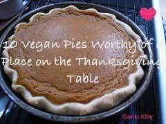 10 Vegan Pies Worthy of a Place on the Thanksgiving Table. #vegan #pie #thanksgiving #recipes