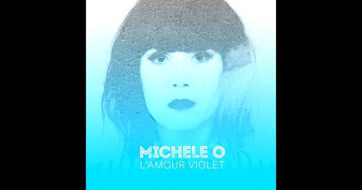 Michèle O - L'amour violet