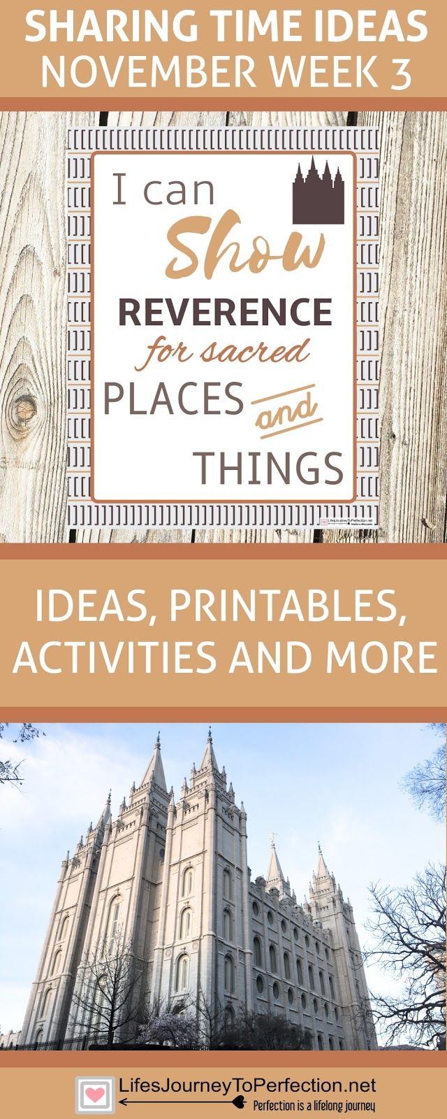 SHARING TIME IDEAS FOR NOVEMBER WEEK 3: I CAN SHOW REVERENCE FOR SACRED PLACES AND THINGS. LDS PRIMARY ACTIVITIES AND PRINTABLES