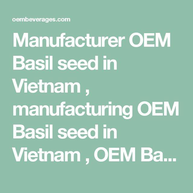 Manufacturer OEM Basil seed in Vietnam , manufacturing OEM Basil seed in Vietnam , OEM Basil Seed Drink companies in Vietnam , OEM Basil Seed Drink distributors, OEM Basil Seed Drink manufacturer, OEM Basil Seed Drink Manufacturer in Vietnam , OEM Basil Seed Drink manufacturers in Vietnam , OEM Basil Seed Drink manufacturing