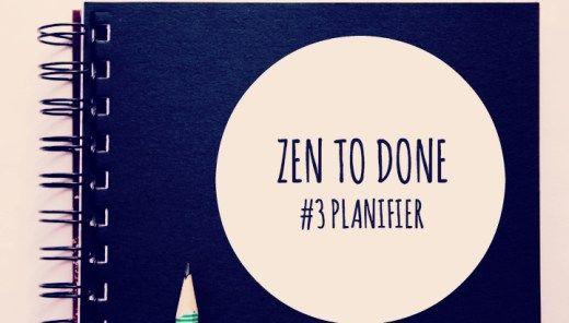 ZTD Habitude #3 - Planifier