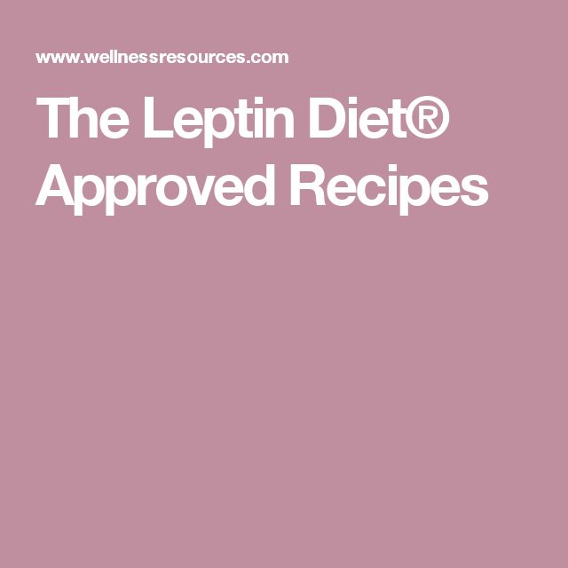 25+ best ideas about Leptin diet on Pinterest | Leptin ...