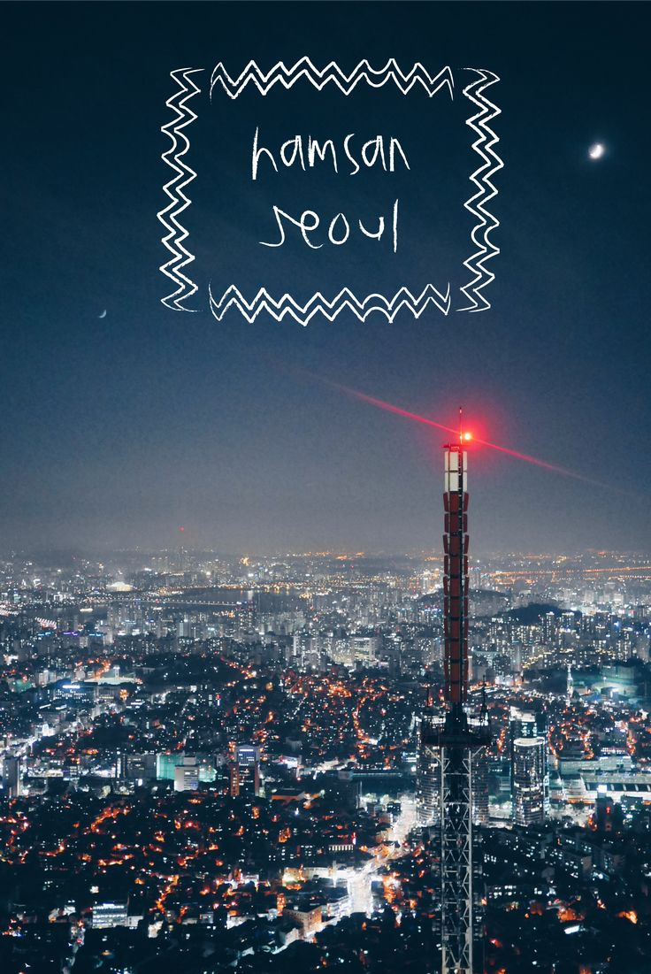 best seoul south korea images south korea photo essay view from namsan tower at night