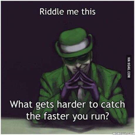 Riddle me this                                                                                                                                                                                 Plus