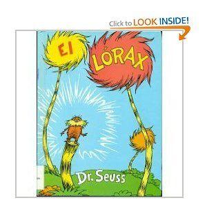El Lorax.  Por Dr. Seuss.