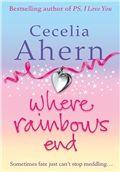 Where Rainbows end - Book by Cecelia Ahern