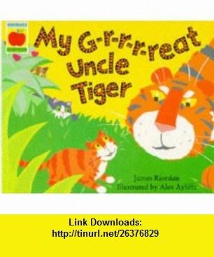 My Grreat Uncle Tiger Pb (Orchard Paperbacks) (9781860390784) James Riordan , ISBN-10: 1860390781  , ISBN-13: 978-1860390784 ,  , tutorials , pdf , ebook , torrent , downloads , rapidshare , filesonic , hotfile , megaupload , fileserve