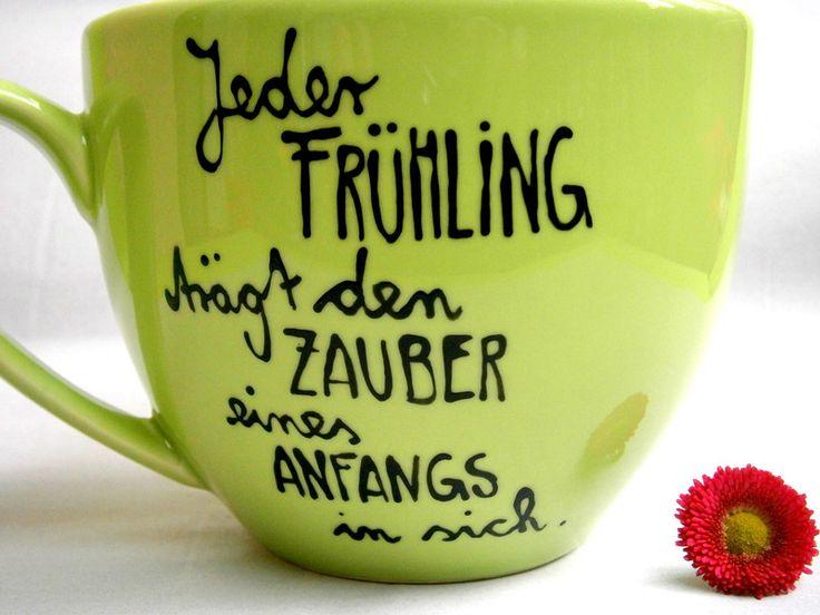 Frühling Tasse mit Spruch von hochdietassen via dawanda.com