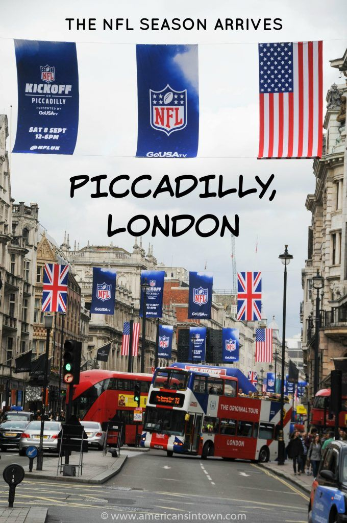 London Partied In Piccadilly Yesterday To Launch The Nfl Season