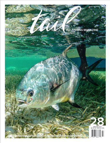 Tail Fly Fishing Magazine #28