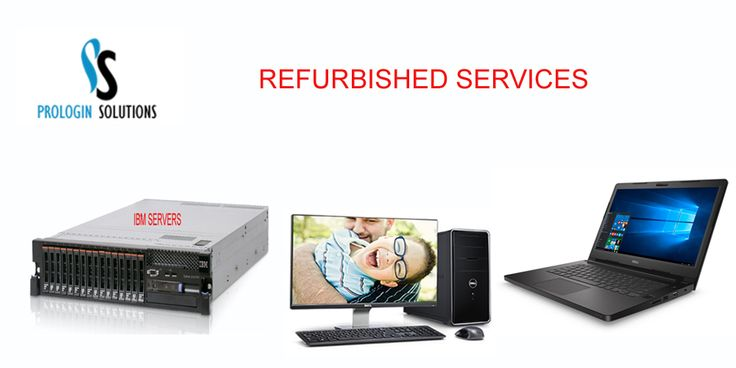 Prologins offering the great deal on laptops, servers and workstations. We have both old and new laptops, servers, desktops and workstations.We also provide Refurbishment service.