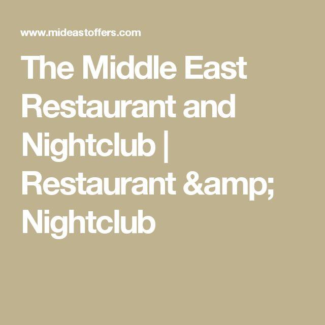The Middle East Restaurant and Nightclub   Restaurant & Nightclub