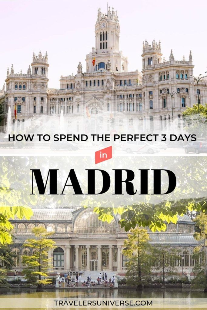 20 Best Things To Do In Madrid In 3 Days Art History Tapas Madrid Spain Travel Spain Travel Outfits Spain Travel