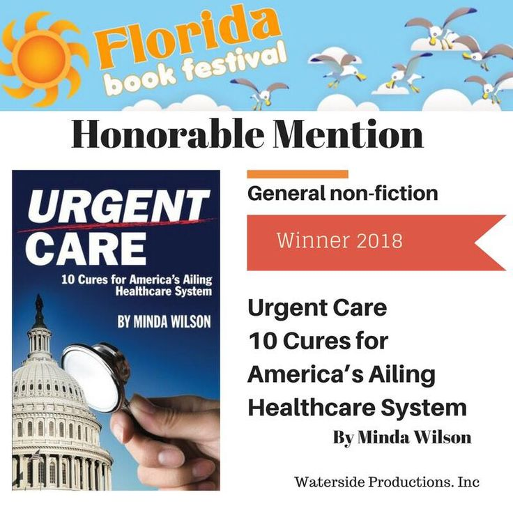 Wow! Extremely grateful to be recognized as a winner by the Florida Book Festival. Thank you for all of your continued support. Quality, affordable healthcare is a necessity for all and it is my mission to make it a reality! http://floridabookfestival.com  #MindaWilson #UrgentCare #aca