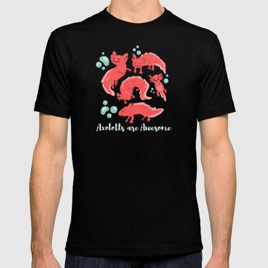 Axolotl Awesomeness T-shirt by Erika Biro | Society6