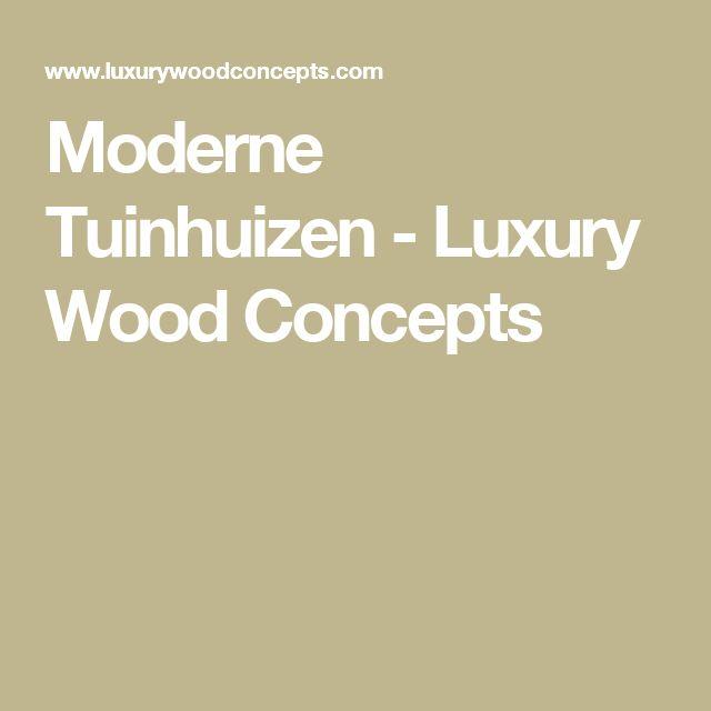 Moderne Tuinhuizen - Luxury Wood Concepts