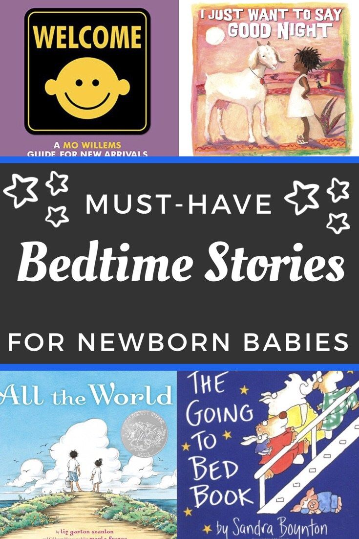Newborn Bedtime The Best Stories For Bedtime With Your New Baby Babies