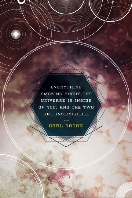 "DAY: 91/100 Carl Sagan: ""Everything Amazing About the Universe is Inside of You, and the Two are Inseparable"""