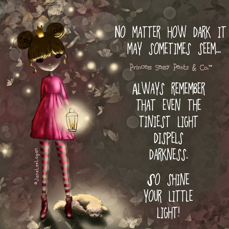 """""""No matter how dark it may sometimes seem... Always remember that even the…"""
