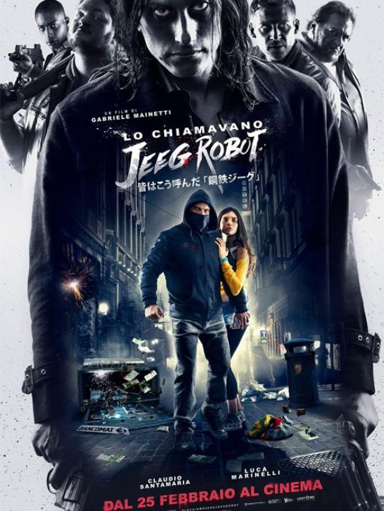 LO CHIAMAVANO JEEG ROBOT | CINEMA INTRASTEVERE 26/02/16