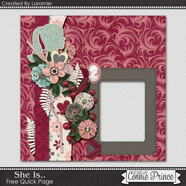 02-28-15 Designs by Connie Prince  Quick Page freebie from CT Laramie created using She Is...
